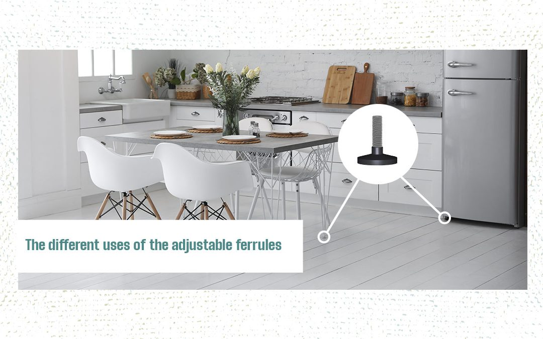 The different uses of the adjustable ferrules