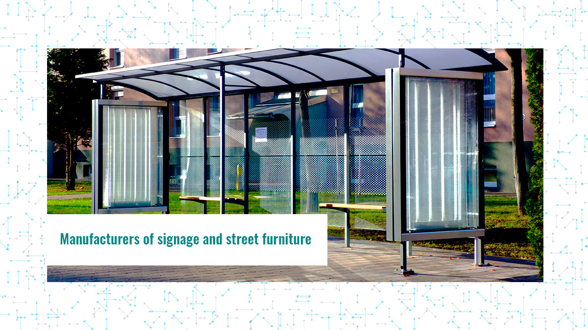Manufacturers of signage and street furniture