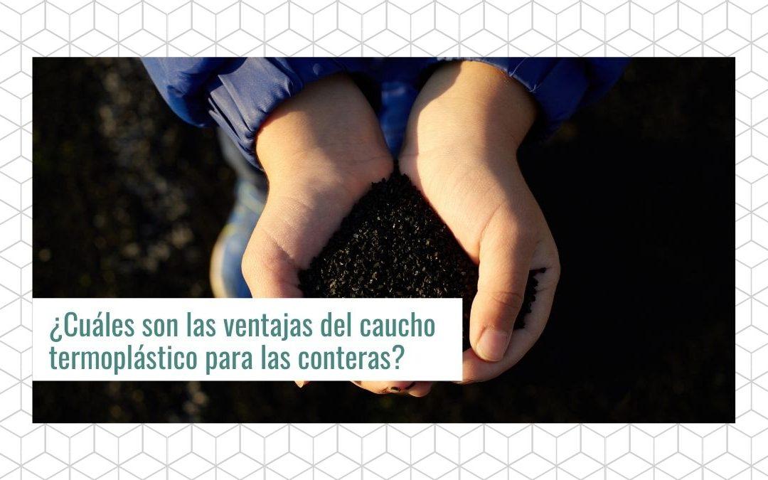¿Cuáles son las ventajas del caucho termoplástico para las conteras?
